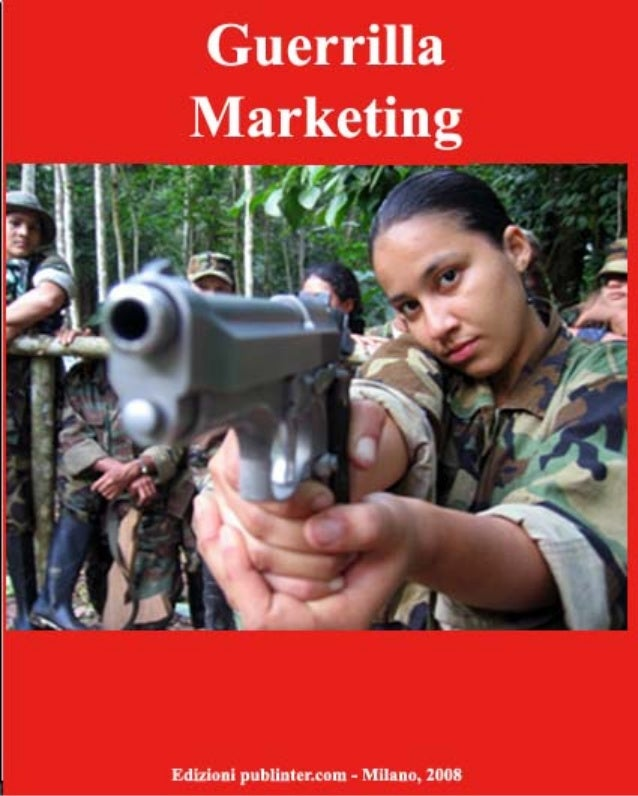 """Guerrilla Marketing Solo un nome """"azzeccato"""" o una diversa tecnica di marketing? Punti d'incontro e di divergenza con il m..."""