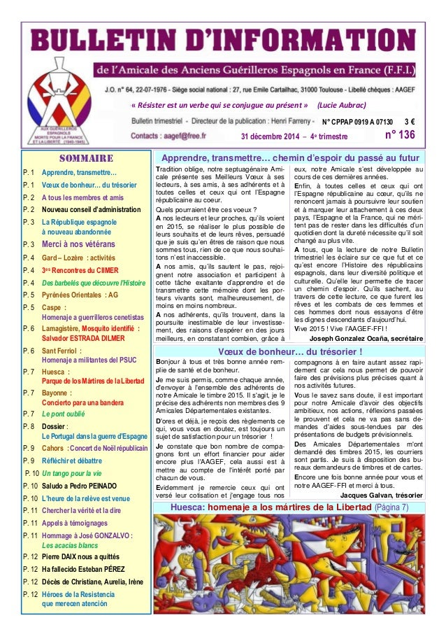 P. 1 Apprendre, transmettre… P. 1 Vœux de bonheur… du trésorier P. 2 A tous les membres et amis P. 2 Nouveau conseil d'adm...