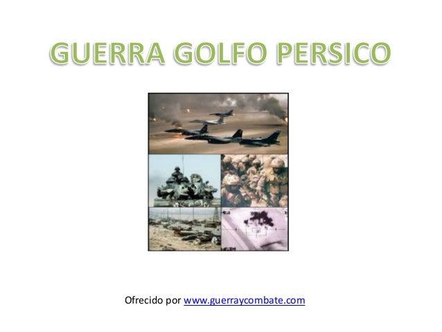 Ofrecido por www.guerraycombate.com