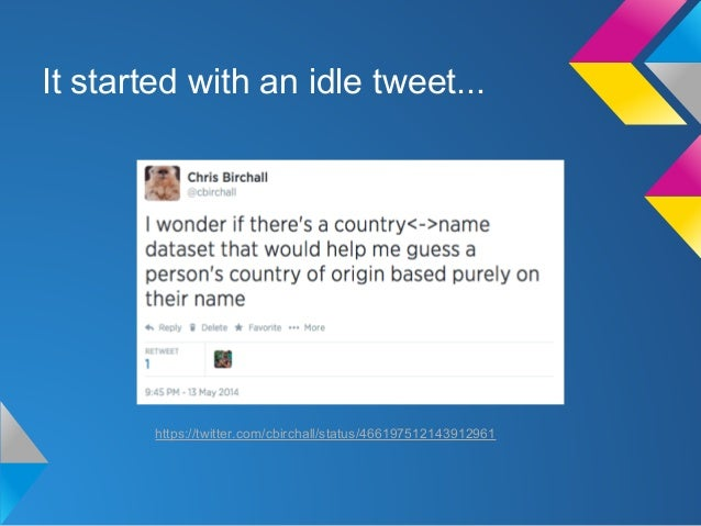 Guess the Country - Playing with Twitter Streaming API Slide 2