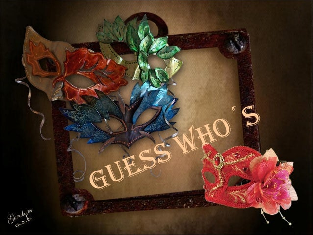 GUESS WHO´S