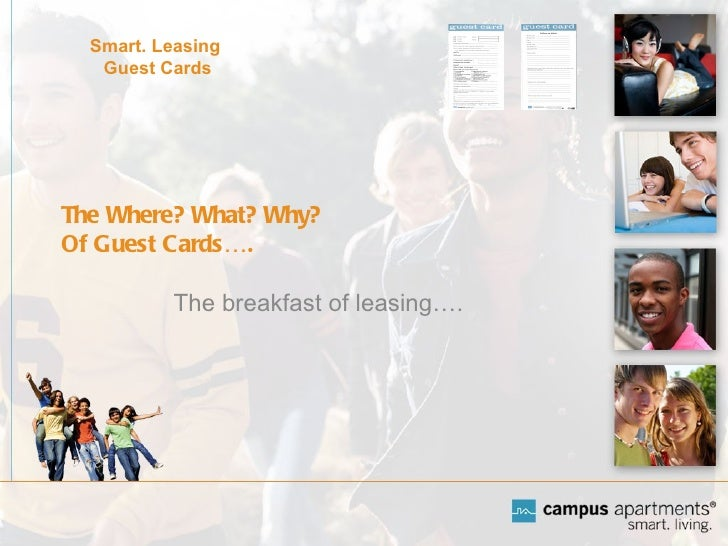 The Where? What? Why? Of Guest Cards…. The breakfast of leasing…. Smart. Leasing  Guest Cards