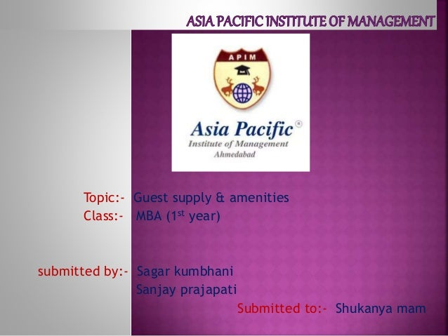 Topic:- Guest supply & amenities Class:- MBA (1st year) submitted by:- Sagar kumbhani Sanjay prajapati Submitted to:- Shuk...