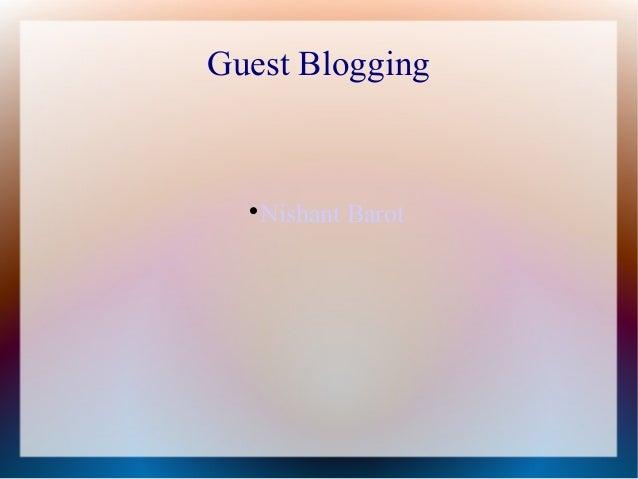 Guest Blogging  Nishant Barot