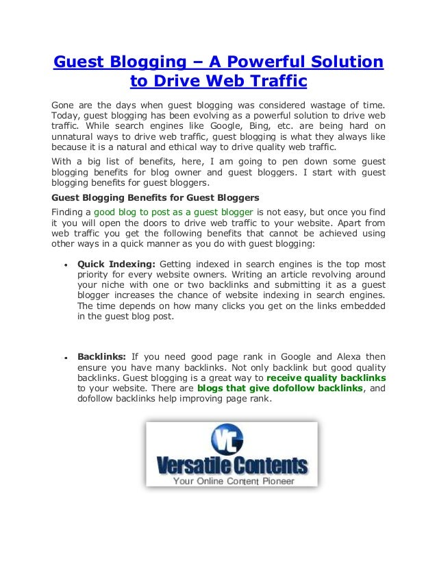 Guest Blogging – A Powerful Solution        to Drive Web TrafficGone are the days when guest blogging was considered wasta...