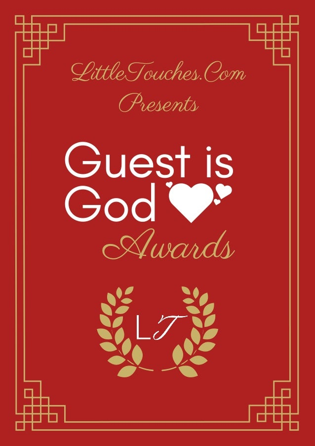 LittleTouches.Com Presents Guest is God Awards