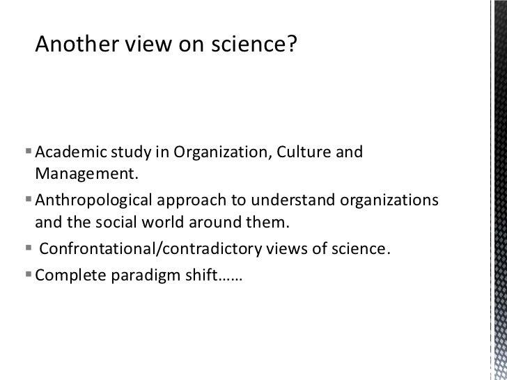 Fundamental assumptions in conducting scientific inquiry.