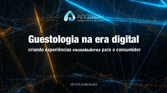 Guestologia na era digital criando experiências encantadoras para o consumidor VICTOR GONÇALVES