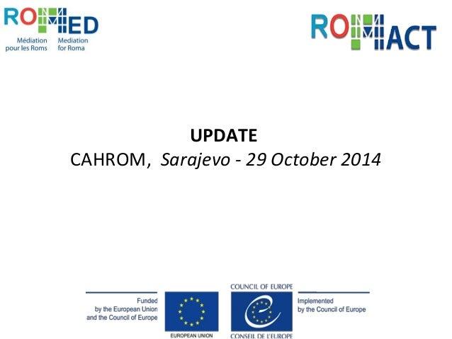 UPDATE  CAHROM, Sarajevo - 29 October 2014