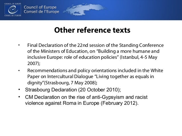 Other reference texts  • Final Declaration of the 22nd session of the Standing Conference  of the Ministers of Education, ...