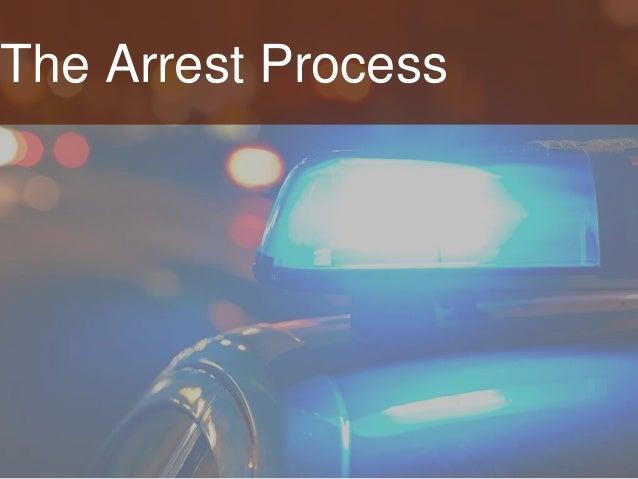 The Arrest Process
