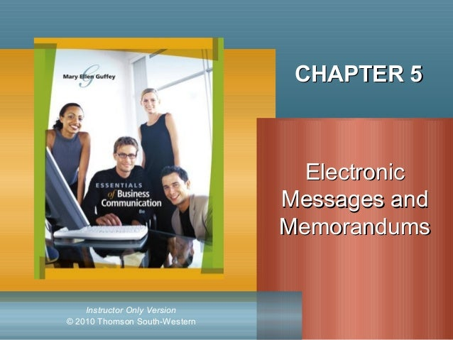 CHAPTER 5                                 Electronic                               Messages and                           ...