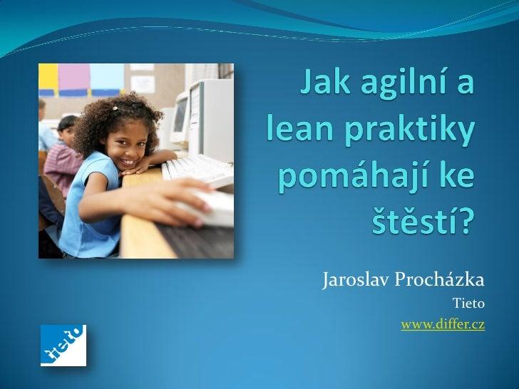 Jaroslav Procházka               Tieto        www.differ.cz