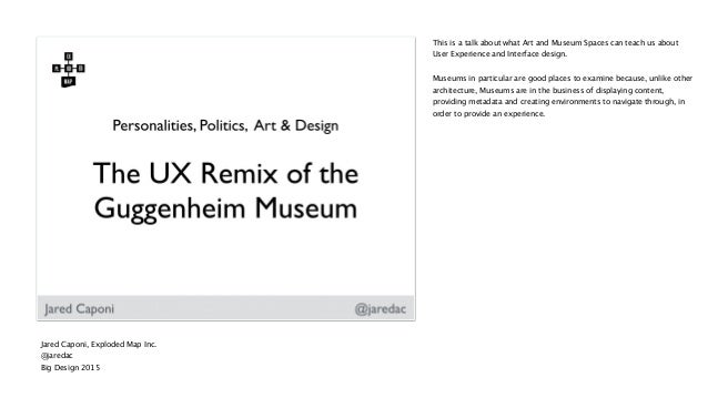 This is a talk about what Art and Museum Spaces can teach us about User Experience and Interface design. Museums in partic...