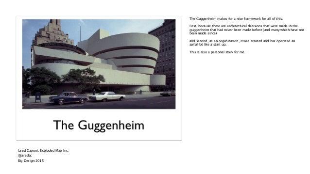 Personalities, Politics Art and Design, The UX Remix of the Guggenheim Museum. Big Design 2015 Slide 2