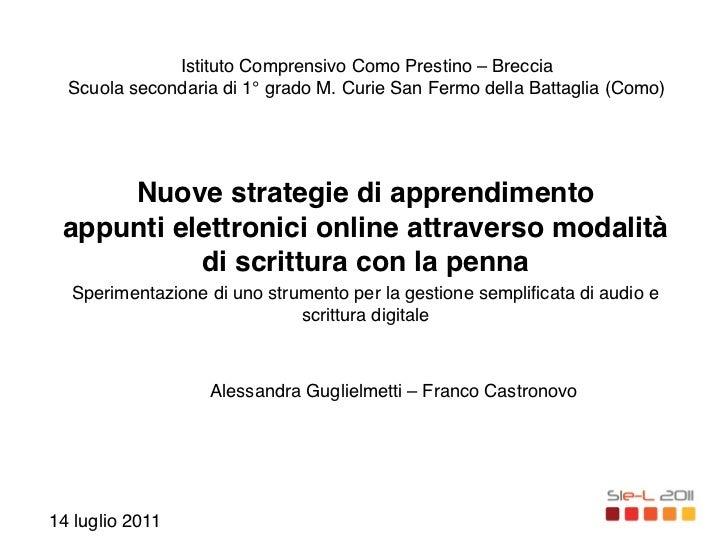 Istituto Comprensivo Como Prestino – Breccia!  Scuola secondaria di 1° grado M. Curie San Fermo della Battaglia (Como)    ...