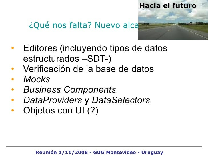 ¿Qué nos falta? Nuevo alcance <ul><li>Editores (incluyendo tipos de datos estructurados –SDT-) </li></ul><ul><li>Verificac...