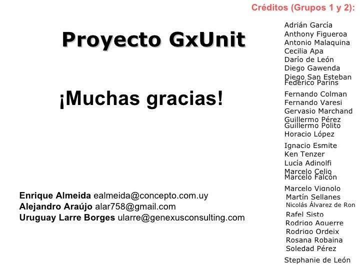 <ul><li>¡Muchas gracias! </li></ul>Créditos (Grupos 1 y 2): Adrián García Antonio Malaquina Anthony Figueroa Diego Gawenda...