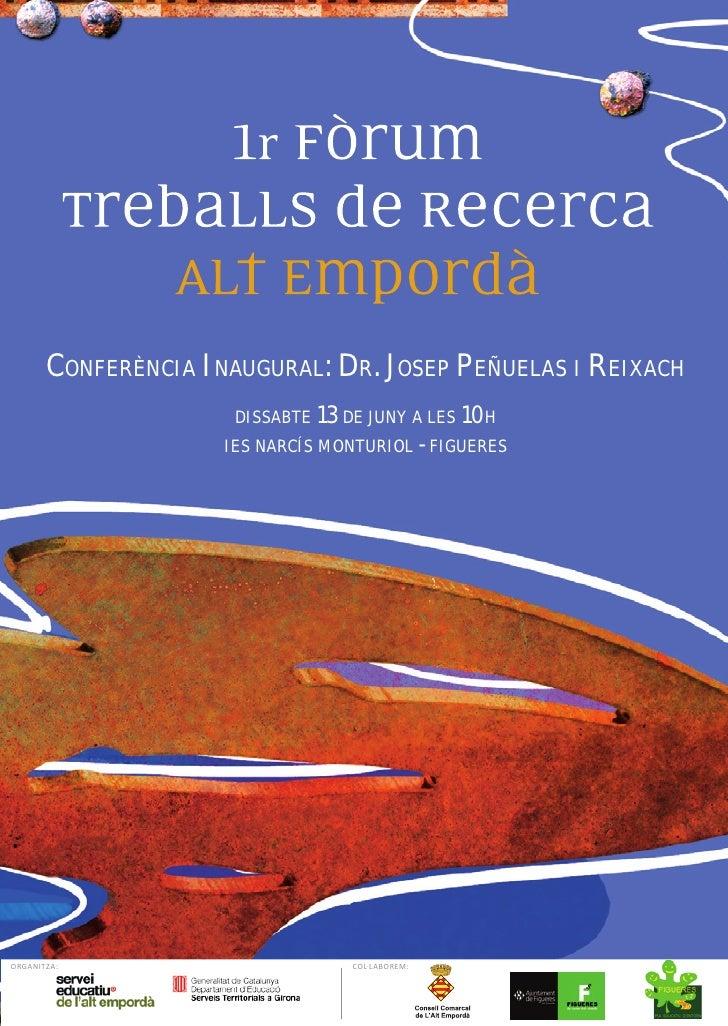 CONFERÈNCIA INAUGURAL: DR. JOSEP PEÑUELAS I REIXACH                       DISSABTE 13 DE JUNY A LES 10H                   ...