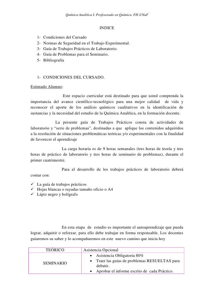 Química Analítica I. Profesorado en Química. FH-UNaF                                         INDICE   1-   Condiciones del...