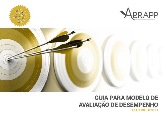 GUIA PARA MODELO DE AVALIAÇÃO DE DESEMPENHO FAÇA DOWNLOAD DO MATERIAL PRÁTICO PÁG. 24 OUTUBRO/2013