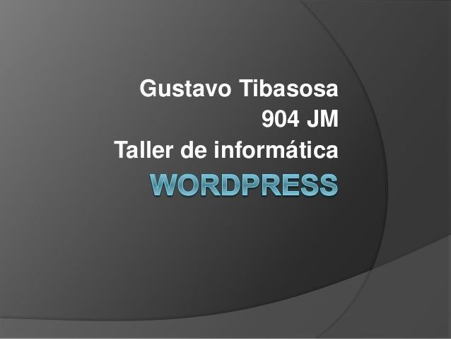Gustavo Tibasosa 904 JM Taller de informática
