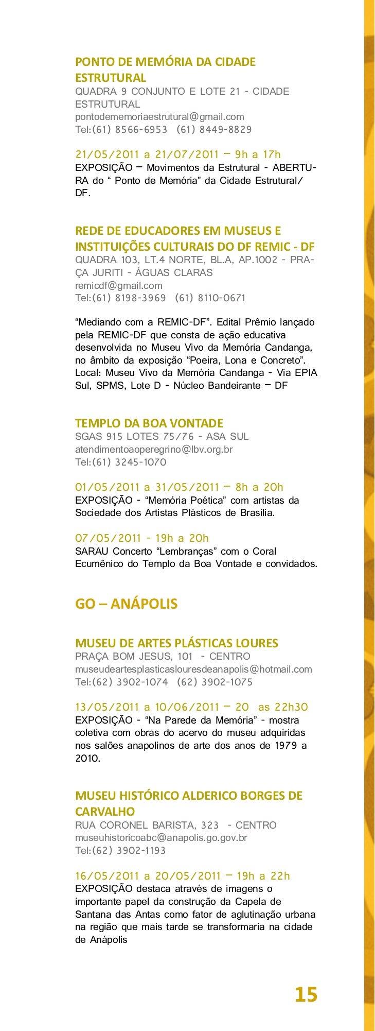 30/04/2011 a 20/05/2011 – 19h a 22hEXPOSIÇÃO - Este projeto visa proporcionar oresgate da história local relembrando perso...