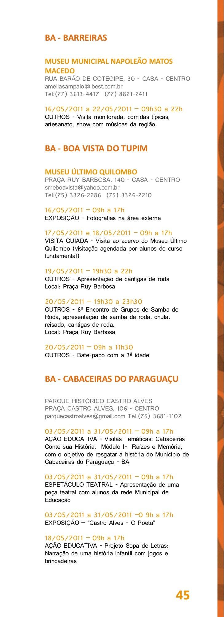 BA - CACHOEIRAFUNDAÇÃO HANSEN BAHIARUA 13 DE MAIO, 13 - CENTROhansenbahia@uol.com.brTel:(75) 34383442 (75) 3425145318/05/2...
