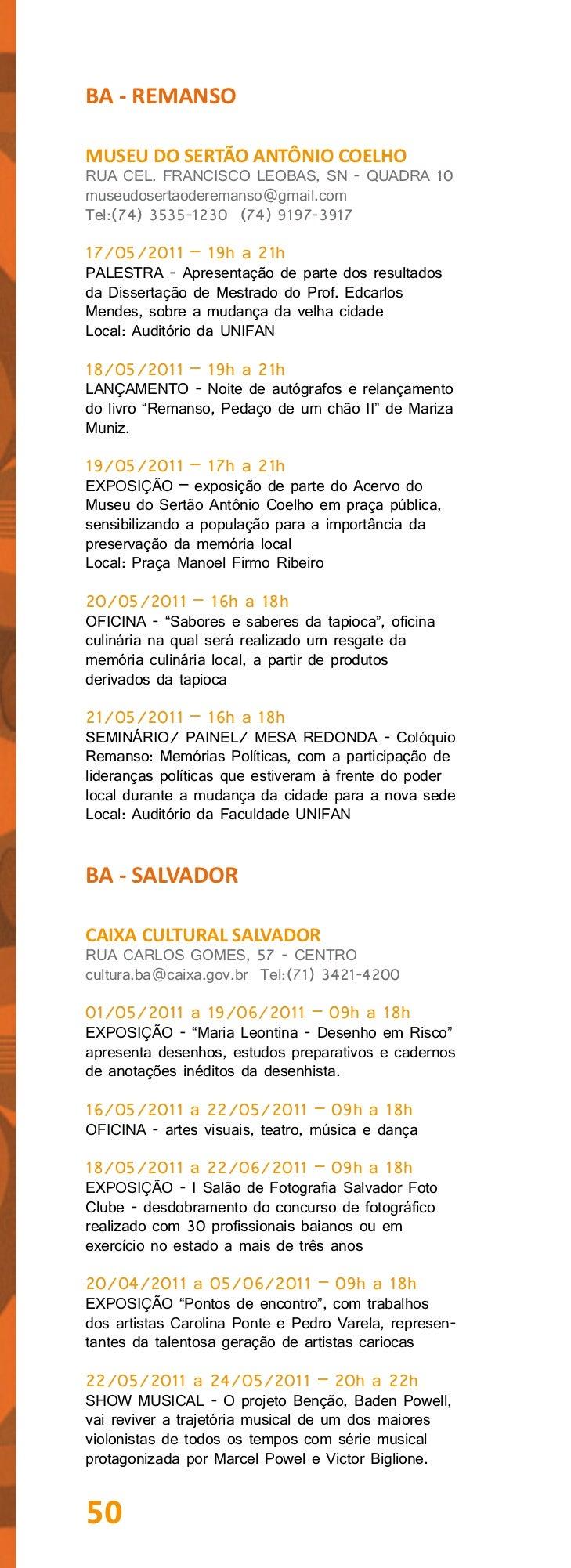 CASA DO BENINRUA PADRE AGOSTINHO GOMES, 17 - CENTROHISTÓRICOcasadobenin@yahoo.com.br Tel:(71) 3241-567918/05/2011 – 13h a ...