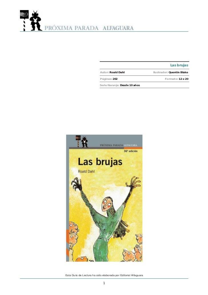 Las brujas                           Autor: Roald Dahl                     Ilustrador: Quentin Blake                      ...