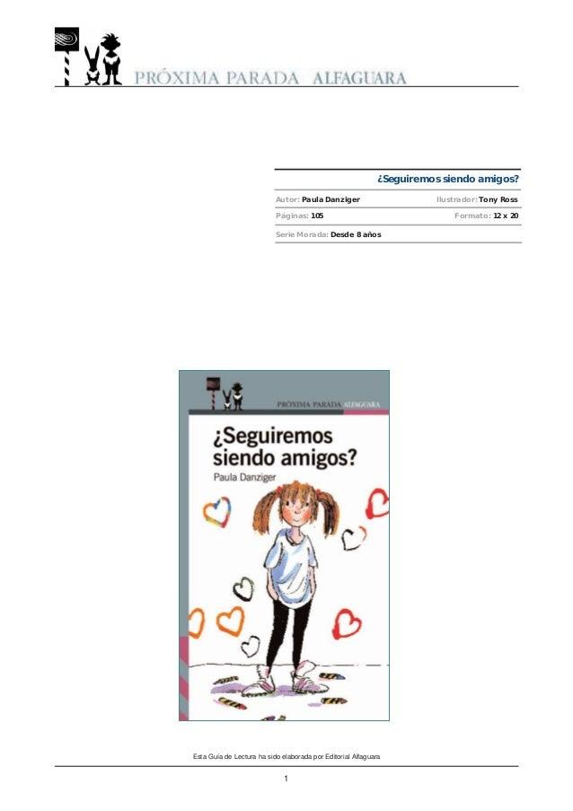 Páginas: 105 Formato: 12 x 20 Serie Morada: Desde 8 años Esta Guía de Lectura ha sido elaborada por Editorial Alfaguara 1 ...
