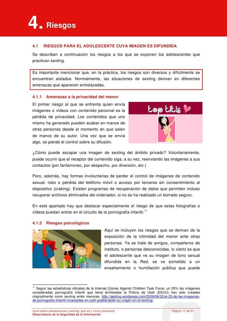 4. Riesgos      Introducción4     Riesgos4.1         RIESGOS PARA EL ADOLESCENTE CUYA IMAGEN ES DIFUNDIDASe describen a co...