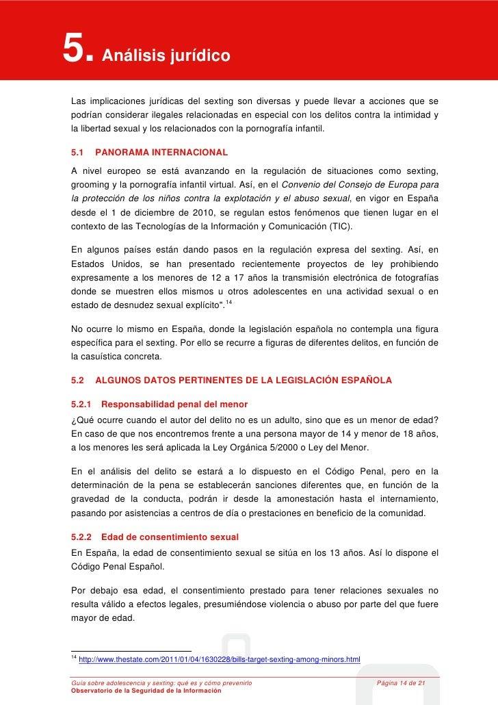 5. Análisis jurídico 5      Análisis jurídico Las implicaciones jurídicas del sexting son diversas y puede llevar a accion...