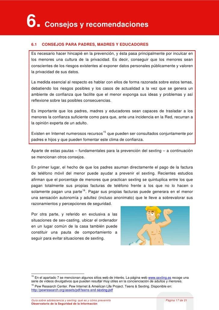 6. Consejos y recomendaciones 6     Consejos y recomendaciones 6.1         CONSEJOS PARA PADRES, MADRES Y EDUCADORES Es ne...