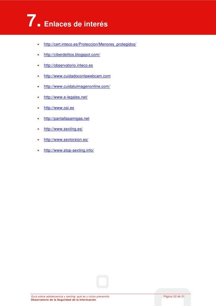 7. Enlaces de interés 7    Enlaces de interés     •              http://cert.inteco.es/Proteccion/Menores_protegidos/     ...