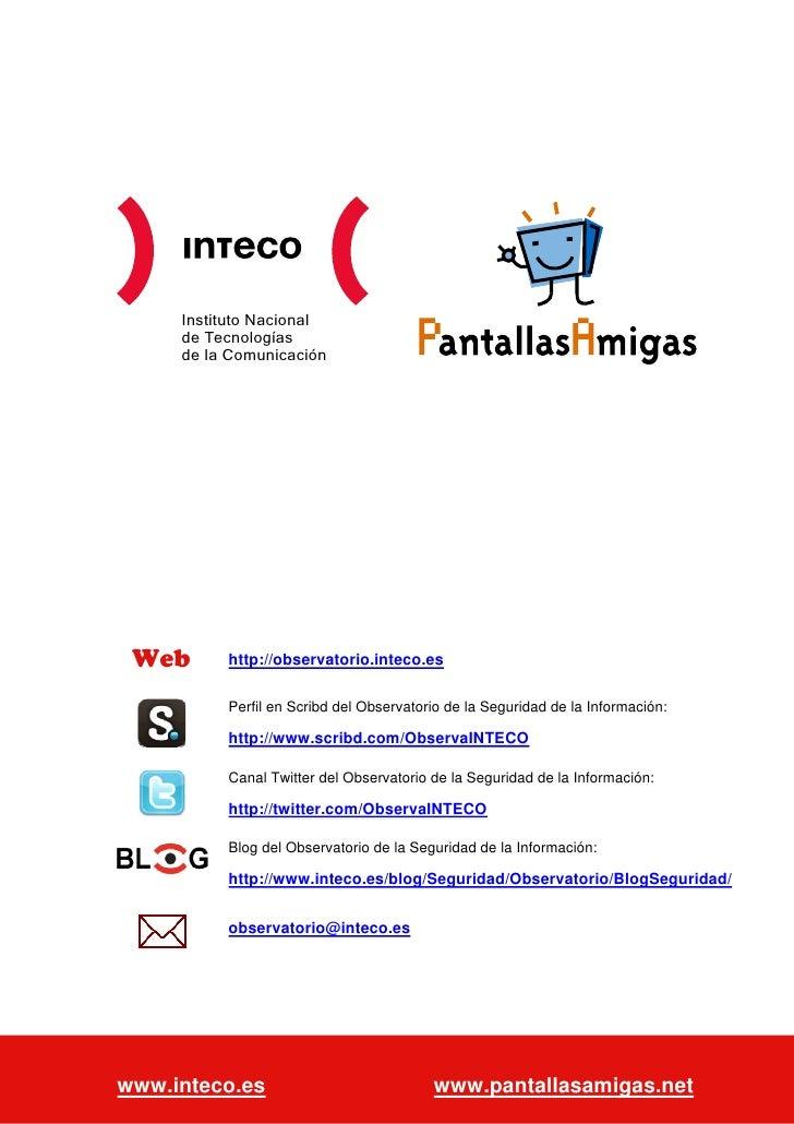 Instituto Nacional             de Tecnologías             de la Comunicación   Web                 http://observatorio.int...