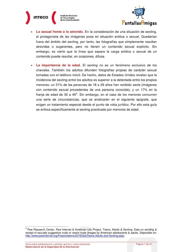 •    Lo sexual frente a lo atrevido. En la consideración de una situación de sexting,         el protagonista de las imáge...