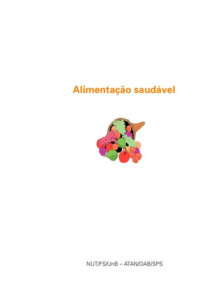 Alimentação saudável  NUT/FS/UnB – ATAN/DAB/SPS              1