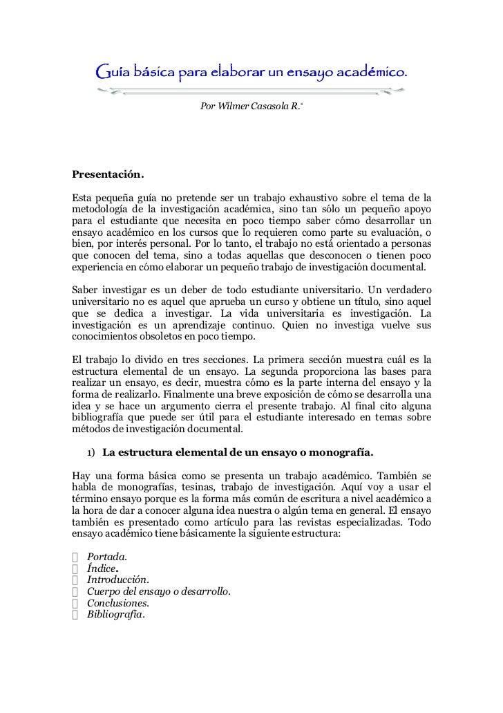 académico.     Guía básica para elaborar un ensayo académico.                            Por Wílmer Casasola R.*Presentaci...