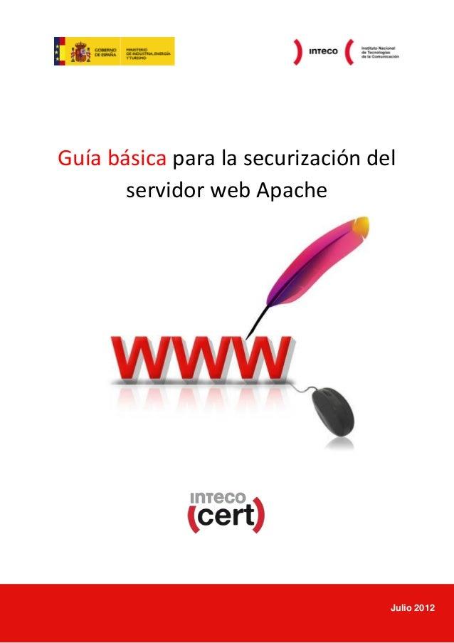 Guía básica para la securización delservidor web ApacheJulio 2012