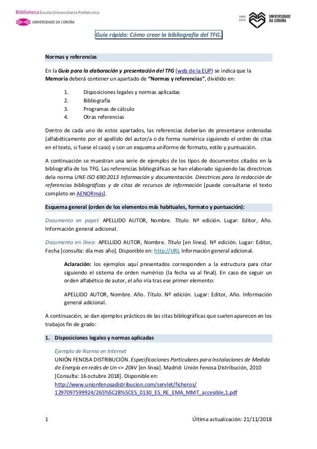 Guía rápida: Cómo crear la bibliografía del TFG. 1 Última actualización: 21/11/2018 Normas y referencias En la Guía para l...