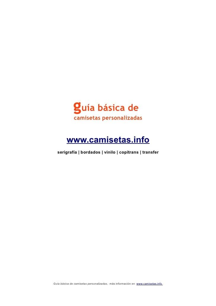guía básica de               camisetas personalizadas            www.camisetas.info   serigrafía | bordados | vinilo | cop...