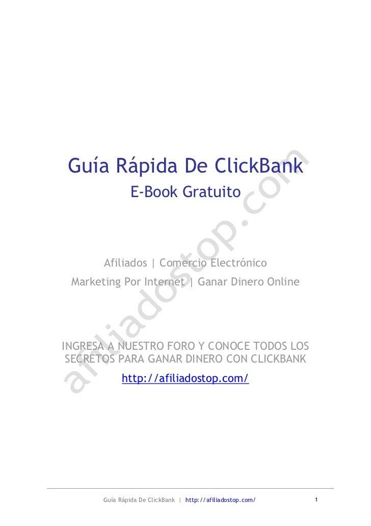 Guía Rápida De ClickBank               E-Book Gratuito       Afiliados | Comercio Electrónico Marketing Por Internet | Gan...
