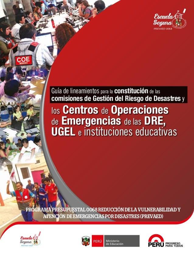 PROGRAMA PRESUPUESTAL 0068 REDUCCIÓN DE LA VULNERABILIDAD Y ATENCIÓN DE EMERGENCIAS POR DESASTRES (PREVAED) Perú, país: ma...