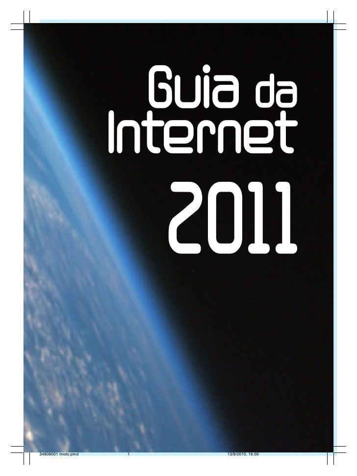 Guia daInternet                        1  2011      Guia da internet • 2011