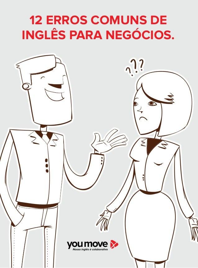 12 ERROS COMUNS DE INGLÊS PARA NEGÓCIOS.