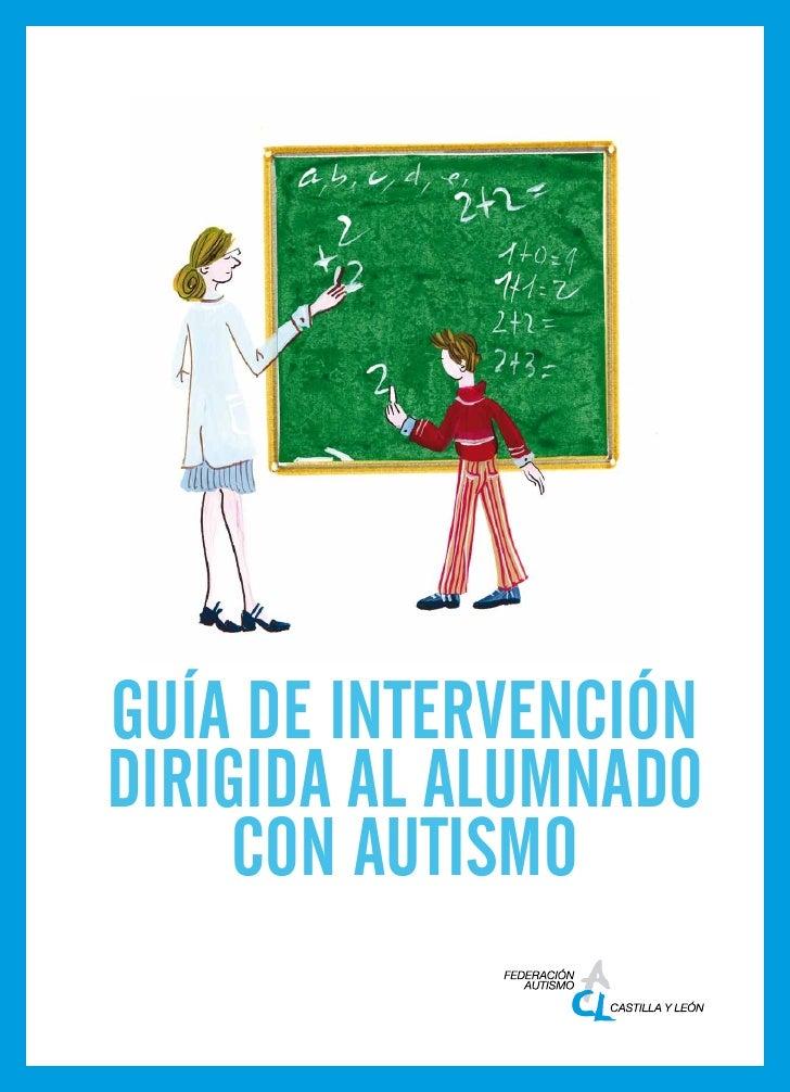 Guía de Intervencióndirigida al alumnado     con autismo