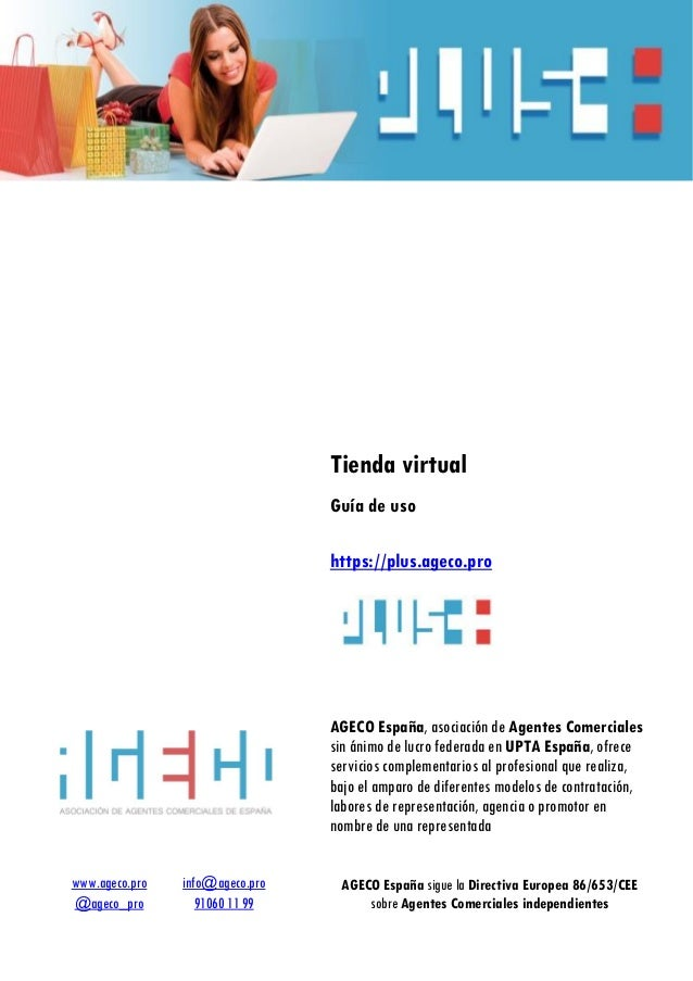 www.ageco.pro info@ageco.pro @ageco_pro 91060 11 99 Tienda virtual Guía de uso https://plus.ageco.pro AGECO España, asocia...