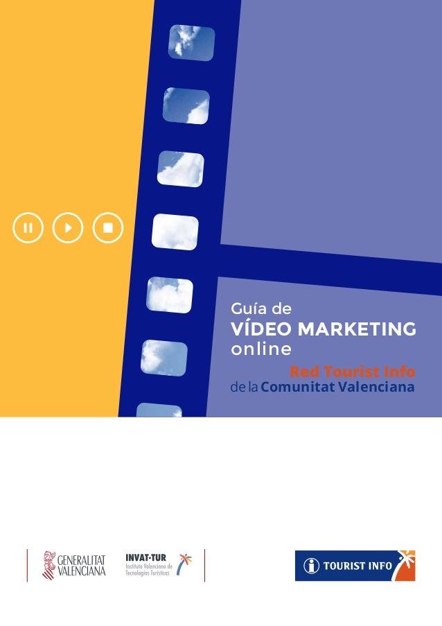 Red Tourist Info delaComunitat Valenciana Guía de VÍDEO MARKETING online