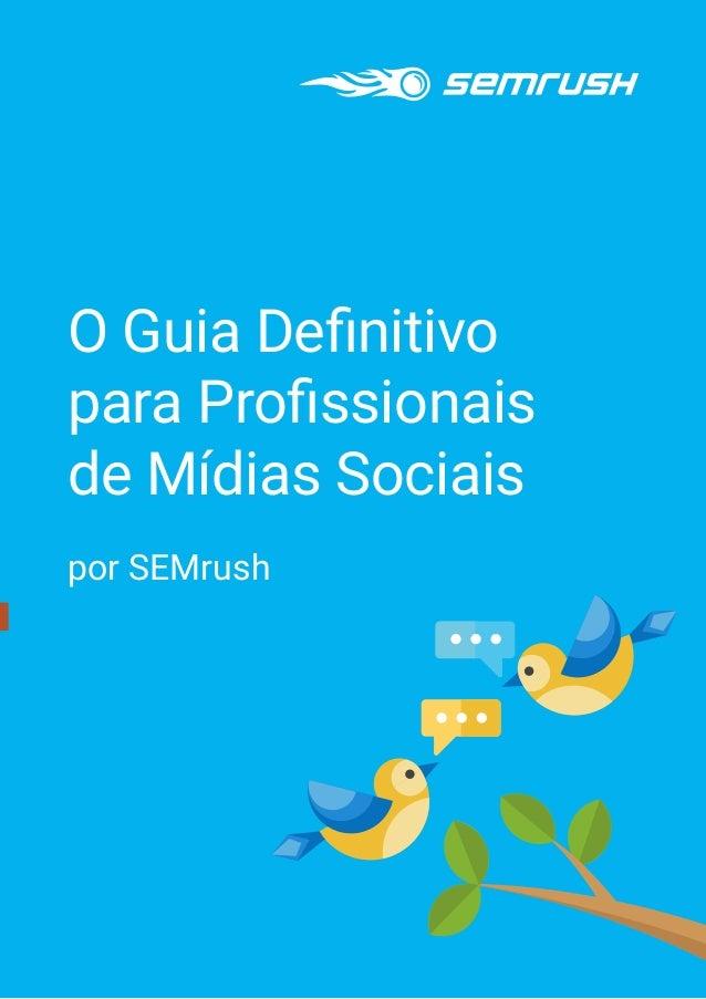 O Guia Definitivo para Profissionais de Mídias Sociais por SEMrush